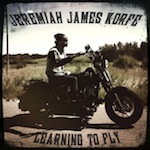 Jeremiah James Korfe - Learning to Fly